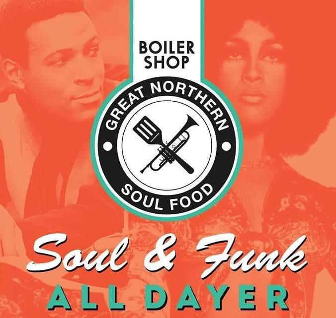 Great Northern Soul Food returns to Boiler Shop - I Love