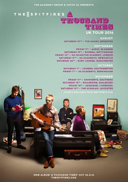 THE SPITFIRES Announce 'A Thousand Times' 2016 UK Headline Tour Dates I Love Newcastle