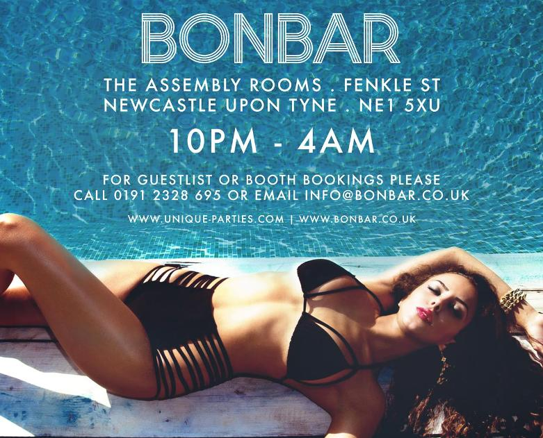 Bonbar's 'Summer Send Off' Bank Holiday Special I Love Newcastle