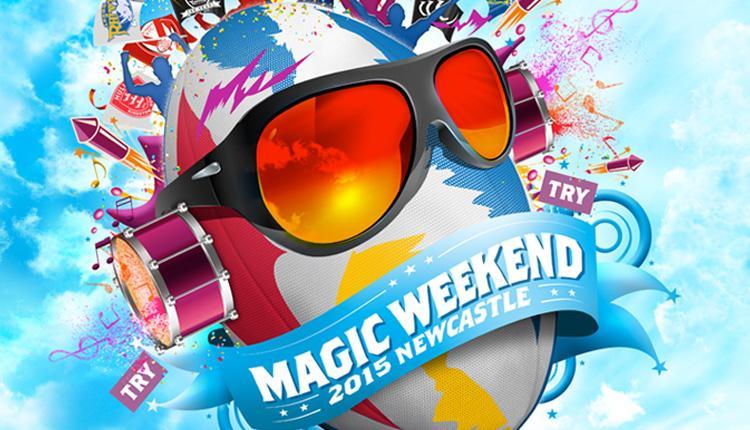 Newcastle to host Magic Weekend in 2015 I Love Newcastle