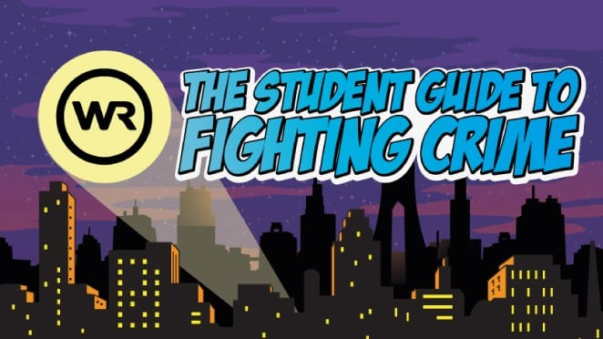 The Student Guide to Fighting Crime I Love Newcastle