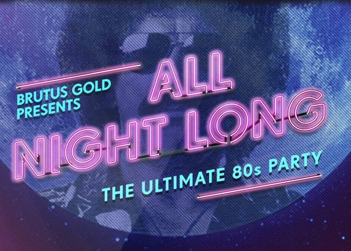 Ultimate 80's Party To Go 'All Night Long' At O2 Academy Newcastle I Love Newcastle