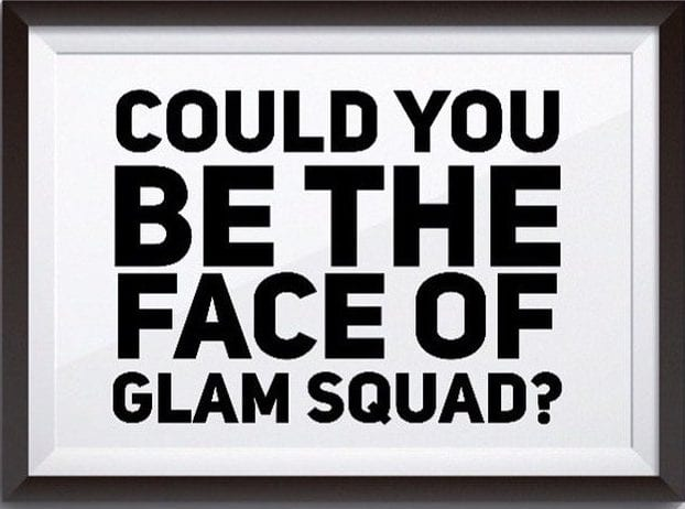 Could You Be The Face Of Glam Squad Express? I Love Newcastle