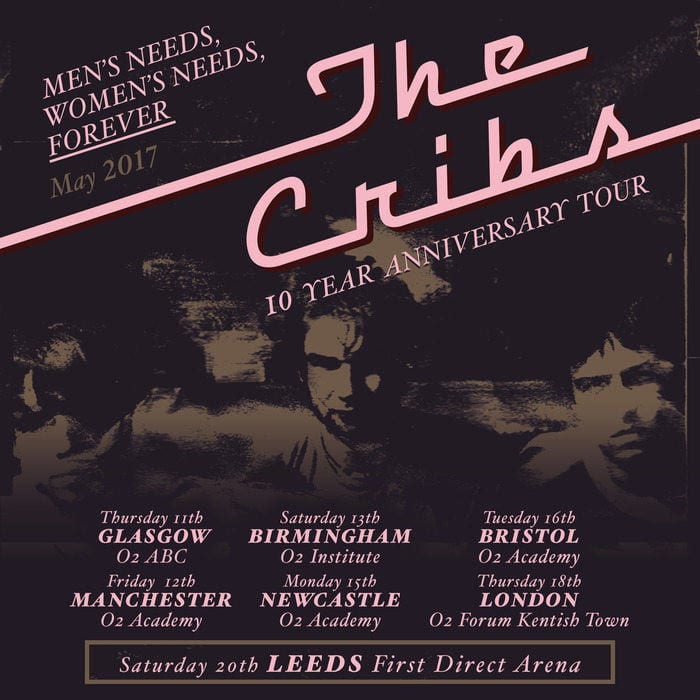 The Cribs Announce 'Men's Needs Women's Needs Whatever' Anniversary Tour Dates I Love Newcastle