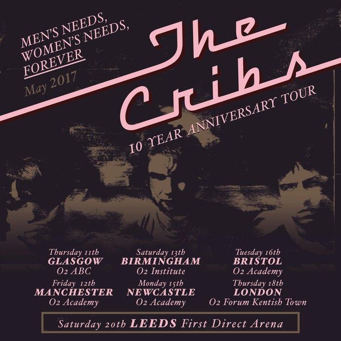 The Cribs Announce 'Men's Needs Women's Needs Whatever' Anniversary Tour Dates I Love Newcastle