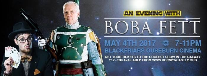 Boba Fett To 'Star' At Out-Of-This-World Star Wars Event I Love Newcastle